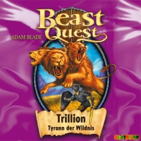 Beast Quest (12): Trillion, Tyrann der Wildnis